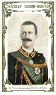 CHROMO CHOCOLAT GUERIN BOUTRON VICTOR EMMANUEL II ROI D'ITALIE - Guérin-Boutron