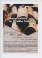 Le Mirliton Une Spécialité De Pont Audemer Imaginée En 1340 Par Guillaume Tirel (flyer, Gastronomie, Histoire) - Publicité