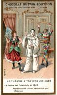 CHROMO CHOCOLAT GUERIN BOUTRON LE THEATRE A TRAVERS LES AGES LE THEATRE DES FUNAMBULES EN 1845 - Guérin-Boutron