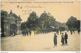 78. Camp De MAISONS LAFFITTE .  Arrivée D'un Régiment Traversant La Ville . - Maisons-Laffitte