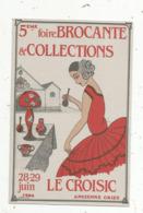 Cp, Bourses & Salons De Collections, 5 éme Foire Brocante & Collections ,1986 ,LE CROISIC , N° 85/1000 Ex. - Bourses & Salons De Collections