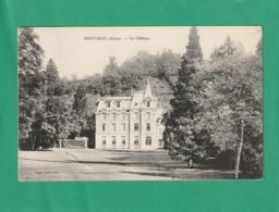 Cpa; 02. Montaigu. Le Château. ( 2 Scans ) - France