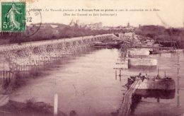 AVIGNON LA PASSERELLE PROVISOIRE ET LE NOUVEAU PONT EN PIERRE (ETAT DES TRAVAUX EN JUIN  JUILLET 1907) - Avignon