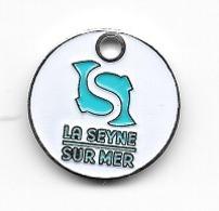 Jeton De Caddie  Ville  LA  SEYNE  SUR  MER  ( 83 ) - Einkaufswagen-Chips (EKW)