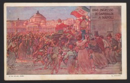 15103 Napoli - 1860 - Ingresso Di Garibaldi A Napoli F - Napoli