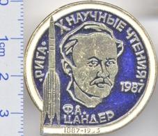418 Space Soviet Russia Pin. X Sientific Readings Of Tsander Memory. Riga 1987 - Space
