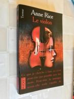 POCKET TERREUR N° 9214    LE VIOLON    Anne RICE    345 Pages - 1999 - Other