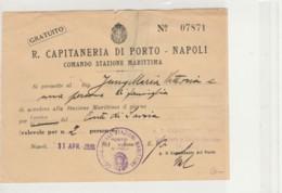 PERMESSO ACCESSO STAZIONE MARITTIMA NAPOLI 1936-GRATUITO (IX305 - Biglietti D'ingresso