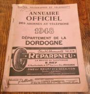 Annuaire Officiel Des Abonnés Au Téléphone Département De La Dordogne 1948 - Documents Historiques