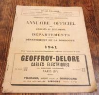 Annuaire Officiel Des Abonnés Au Téléphone Département De La Dordogne 1941 - Documents Historiques