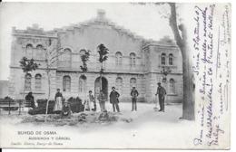 Tarjeta Postal 1907 Burgo De Osma - Audiencia Y Carcel - People - Soria