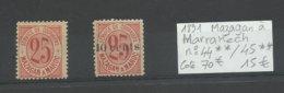 1891 Maroc  Poste Locale Mazagan à Marakech N°44 **, 45** Cote YT 70€ - Marruecos (1891-1956)