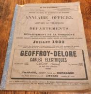 Annuaire Officiel Des Abonnés Au Téléphone Département De La Dordogne 1932 - Documents Historiques