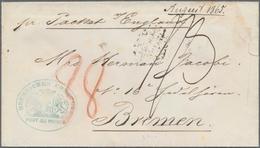 "Haiti: 1865, Envelope With Rare Blue Cachet ""BREMISCHES CONSULAT PORT AU PRINCE"" And M/s ""Pr. Packet - Haiti"