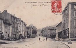 BOURG ARGENTAL           ROUTE DE ST ETIENNE - Bourg Argental