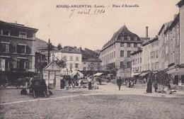 BOURG ARGENTAL           PLACE D ARMEVILLE.     LE MARCHE - Bourg Argental