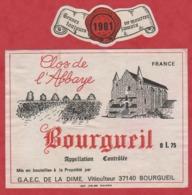 Etiquette -France - Bourgueil - 1981 - Clos De L'Abbaye. - Etiquetas