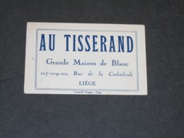 """LIEGE """"AU TISSERAND"""" GRANDE MAISON DU BLANC RUE DE LA CATHEDRALE - CARTON PUBLICITAIRE - Publicidad"""
