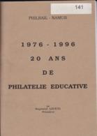 1976 -1996  20 Ans De Philatelie Educative Par Raymond Louicis 237 Pages - Handboeken