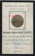 Guerre 1914-mort  Pour La France En 1914 Dinant-110e R- Alexandre CAREYE Né Bailleul (59) Ep Lydie DESMADRILLE - Décès