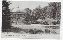 (RECTO / VERSO) LANGRES EN 1918 - N° 28 - LE SQUARE ET LE KIOSQUE DE MUSIQUE - CPA VOYAGEE - Langres