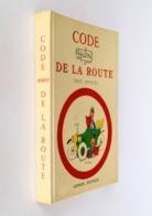 Code De La Route / Albert Dubout (illustrations). - Paris : Maurice Gonon, 1956 - Humour