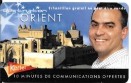 CARTE PREPAYEE-KERTEL-10Mn Offertes-ORIENT-Exp 31/12/05-NonGRATTE-TBE-RARE - France