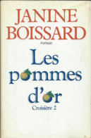 Roman  De Janine Boissard - Les Pommes D'Or Croisière N: 2 - Action