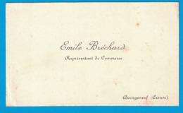 EMILE BRECHARD REPRESENTANT DE COMMERCE BOURGANEUF CREUSE - Cartes De Visite