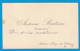 ANTOINE BATISSE INDUSTRIEL ARLANC PUY-DE-DOME - Cartes De Visite