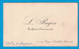 L. BAYON SCULPTEUR ORUEMANISTE 10 RUE GAGER-GABILLOT PARIS - Visiting Cards