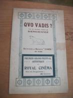 QUO VADIS ? Programme Du 1er Grand Festival Artistique Du ROYAL CINEMA - Kino/Fernsehen