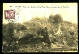 ANNAM - 924 - THAN-HOA - Carrière De Cua-Nhap - Queen Victoria Et Tête Du Tong-Doc  (Beau Plan) - Viêt-Nam