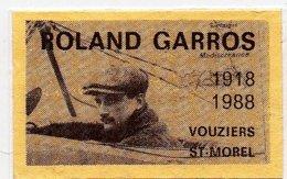 Erinnophilie Vignette Roland Garros 1918 1988 Vouziers St Morel - Erinnophilie