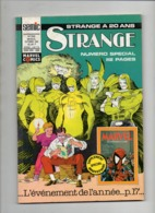 Strange N°250Les Supers Héros à La Une - La Division Alpha - L'araignée - Iron Man - Les Vengeursde 1990 - Strange