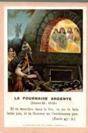 Image Pieuse : La Fournaise Ardente - Images Religieuses