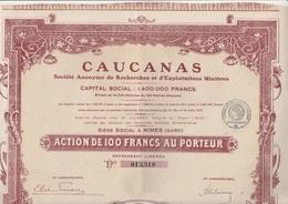 ACTION DE 100 FRS - CAUCANAS -SOCIETE DE RECHERCHES ET D'EXPLOITATIONS MINIERES -NIMES -ANNEE 1921 - Mines