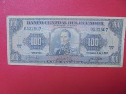 EQUATEUR 100 SUCRES 1969 CIRCULER (B.8) - Equateur