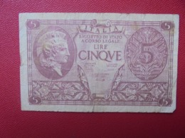 ITALIE 5 LIRE 1944 CIRCULER (B.8) - Italia – 5 Lire