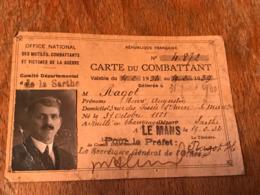 MILITARIA - Carte Du Combattant - Section De La SARTHE Le Mans - Mr RAGOT Henri Né En 1881 - Documents