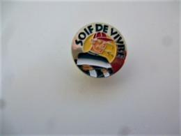 PINS SOIF DE VIVRE  / 33NAT - Autres