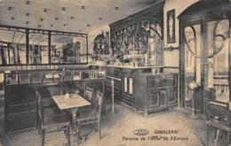 Charleroi   Taverne De L'Hotel De L'Europe  Feldpost Feldpostkarte      L 1080 - Charleroi