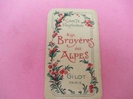 Carte Publicitaire Parfumée/Aux Bruyéres Des Alpes/ Gilot , Paris  /Vers 1920-1930   PARF198bis - Antiquariat (bis 1960)