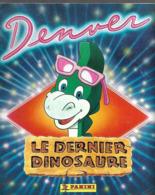 Album Panini - Denver Le Dernier Dinosaure -1989 Complet. - Edición Francesa