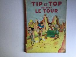 Tip-Top..BD.le Tour De France - Livres, BD, Revues