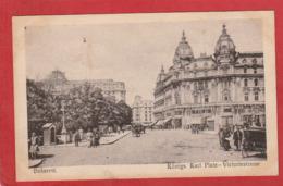 CPA: Roumanie - Bukarest - Konigs Karl Platz - Roumanie