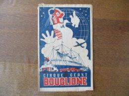 CIRQUE GEANT BOUGLIONE  LES FRERES BOUGLIONE PRESENTENT LEUR FESTIVAL DE CIRQUE 1950 - Programmes