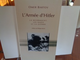 L'Armée D'Hitler  Omer Bartov 2005 - Historia