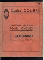 "Rare ! Catalogue Publicitaire 1939 "" CYCLES COLIBRI Et AMPOR"" Fournitures Cycles (bicyclettes,Vélo "" E. Guignard  Paris - Cyclisme"