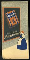 SZÁMOLÓ CÉDULA 1910-20. Cca. Régi Reklám Grafika , Franck Kávé - Vieux Papiers